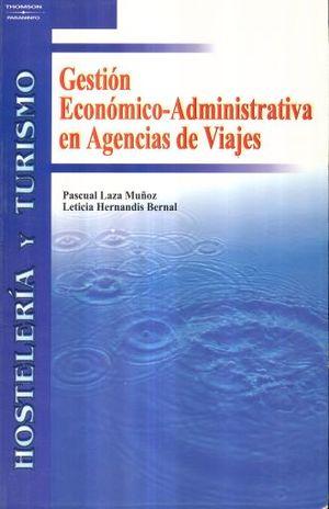 GESTION ECONOMICO ADMINISTRATIVA EN AGENCIAS DE VIAJES