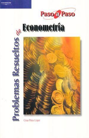 PROBLEMAS RESUELTOS DE ECONOMETRIA