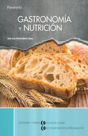 GASTRONOMIA Y NUTRICION
