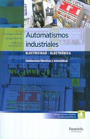 AUTOMATISMOS INDUSTRIALES. INSTALACIONES ELECTRICAS Y AUTOMATICAS