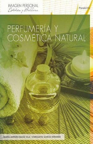 PERFUMERIA Y COSMETICA NATURAL