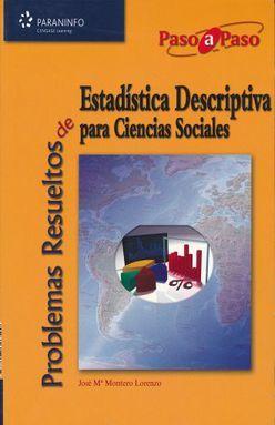 PROBLEMAS RESUELTOS DE ESTADISTICA DESCRIPTIVA PARA CIENCIAS SOCIALES