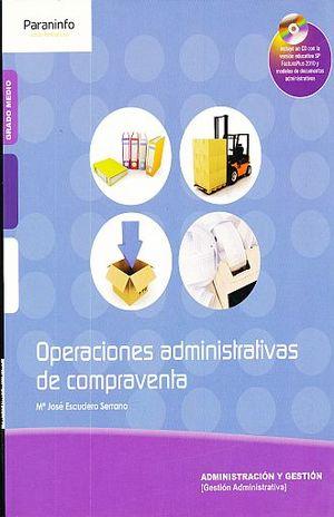 OPERACIONES ADMINISTRATIVAS DE COMPRAVENTA (INCLUYE CD)