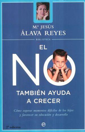NO TAMBIEN AYUDA A CRECER, EL / 2 ED.