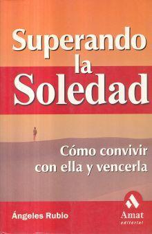SUPERANDO LA SOLEDAD / 2 ED.