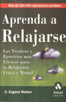 APRENDA A RELAJARSE / 2 ED.