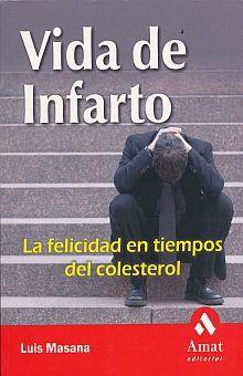 VIDA DE INFARTO