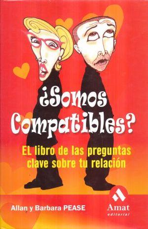 SOMOS COMPATIBLES?