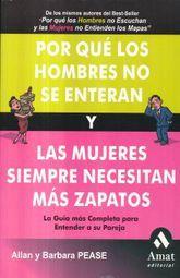 POR QUE LOS HOMBRES NO SE ENTERAN Y LAS MUJERES NECESITAN MAS ZAPATOS