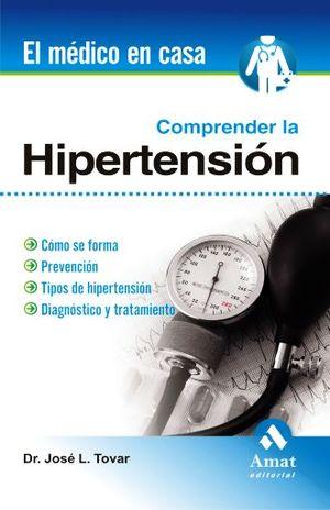 COMPRENDER LA HIPERTENSION / EL MEDICO EN CASA