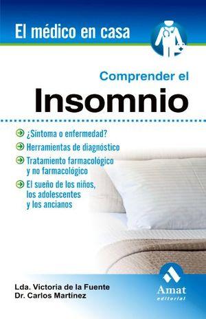 COMPRENDER EL INSOMNIO / EL MEDICO EN CASA