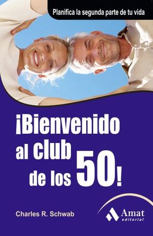 BIENVENIDO AL CLUB DE LOS 50