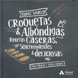 CROQUETAS & ALBONDIGAS. RECETAS CASERAS SORPENDENTES & DELICIOSAS / PD.