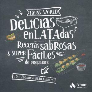 DELICIAS ENLATADAS. RECETAS SABROSAS Y SUPER FACILES DE PREPARAR / PD.