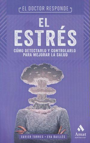 DOCTOR RESPONDE, EL. EL ESTRES