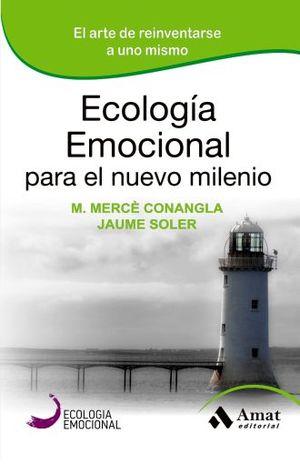 ECOLOGIA EMOCIONAL PARA EL NUEVO MILENIO