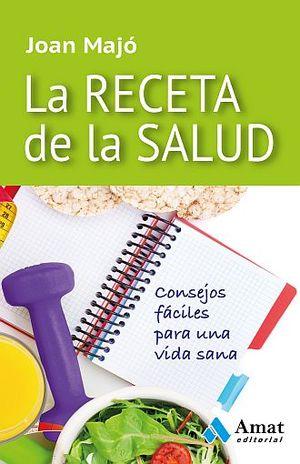 RECETA DE LA SALUD, LA
