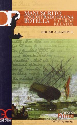 MANUSCRITO ENCONTRADO EN UNA BOTELLA Y OTROS RELATOS / COL. LA LITERATURA PARA LOS JOVENES