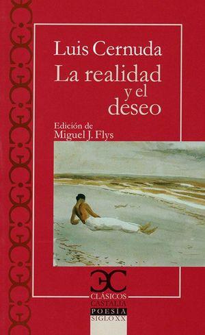 REALIDAD Y EL DESEO, LA