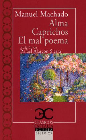 Alma / Caprichos / El mal Poema