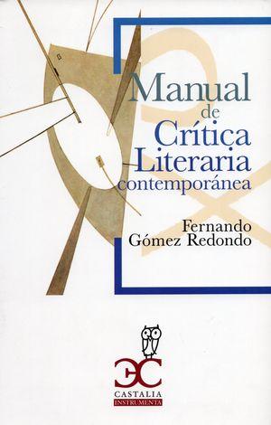 Manual de crítica literaria contemporánea / 11 ed.
