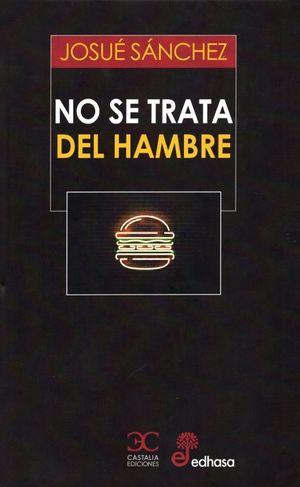 NO SE TRATA DEL HAMBRE / PD.