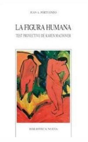FIGURA HUMANA, LA. TEST PROYECTIVO DE KAREN MACHOVER