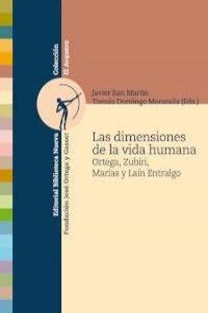 DIMENSIONES DE LA VIDA HUMANA, LAS