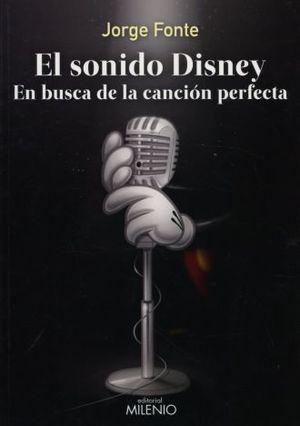 SONIDO DE DISNEY, EL. EN BUSCA DE LA CANCION PERFECTA