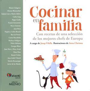 COCINAR EN FAMILIA. CON RECETAS DE UNA SELECCION DE LOS MEJORES CHEFS DE EUROPA / PD.
