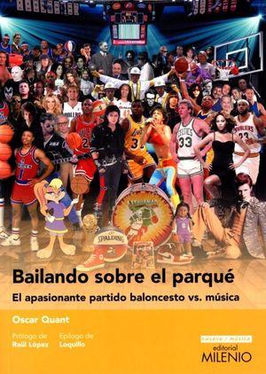 BAILANDO SOBRE EL PARQUE. EL APASIONANTE PARTIDO BALONCESTO VS MUSICA