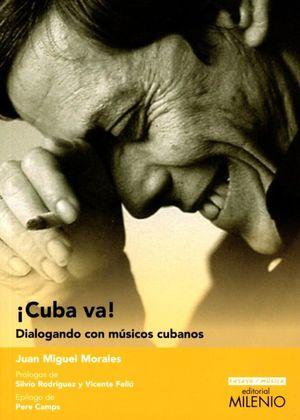 CUBA VA. DIALOGANDO CON MUSICOS CUBANOS
