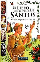 LIBRO MAS PRECIOSO DE SANTOS, EL. DESDE LOS TIEMPOS DE JESUS HASTA HOY / PD.