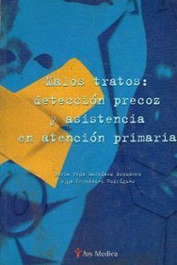 MALOS TRATOS. DETECCION PRECOZ Y ASISTENCIA EN ATENCION PRIMARIA
