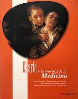 ARTE Y LA PRACTICA DE LA MEDICINA, EL / PD.