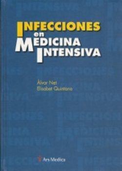 INFECCIONES EN MEDICINA INTENSIVA / PD.