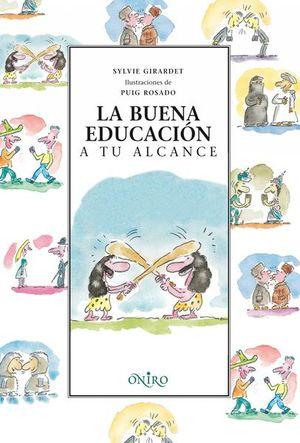BUENA EDUCACION A TU ALCANCE, LA