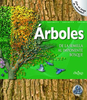 ARBOLES. DE LA SEMILLA AL IMPONENTE BOSQUE