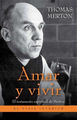 AMAR Y VIVIR