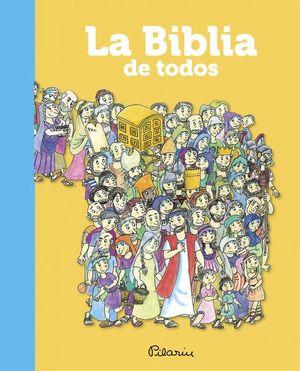 BIBLIA DE TODOS, LA / PD.