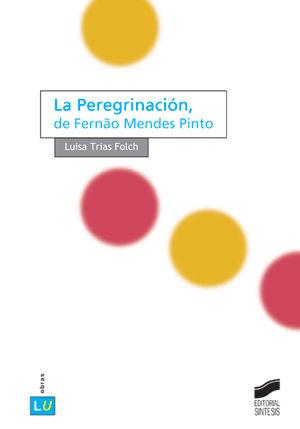 PEREGRINACION DE FERNAO MENDES PINTO, LA