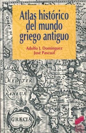 ATLAS HISTORICO DEL MUNDO GRIEGO ANTIGUO
