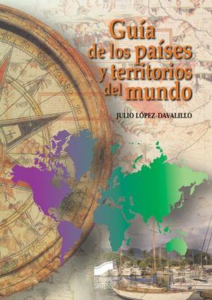 GUIA DE LOS PAISES Y TERRITORIOS DEL MUNDO / PD.