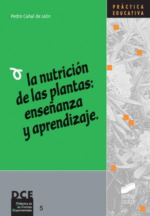 NUTRICION DE LAS PLANTAS ENSEÑANZA Y APRENDIZAJE, LA