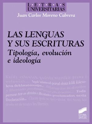 LENGUAS Y SUS ESCRITURAS. TIPOLOGIA EVOLUCION E IDEOLOGIA