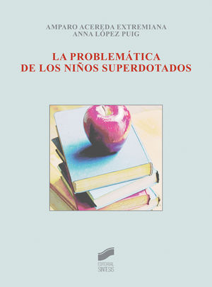 PROBLEMATICA DE LOS NIÑOS SUPERDOTADOS, LA