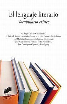 LENGUAJE LITERARIO, EL. VOCABULARIO CRITICO / PD.