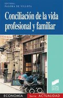 CONCILIACION DE LA VIDA PROFESIONAL Y FAMILIAR