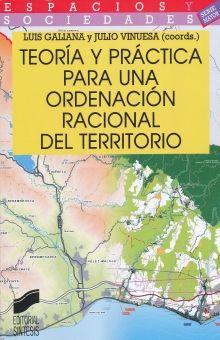 TEORIA Y PRACTICA PARA UNA ORDENACION RACIONAL DEL TERRITORIO