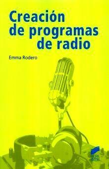 CREACION DE PROGRAMAS DE RADIO